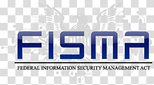 Federal Information Security Management Act of 2002 Regulatory compliance NIST Special Publication 800-53 Payment Card Industry Data Security Standard FedRAMP, Business PNG clipart