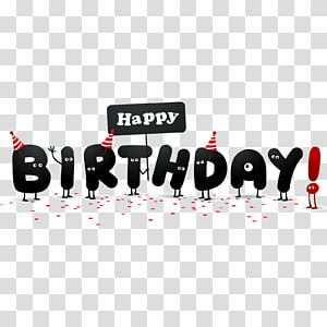 Happy Birthday to You Wish , Cartoon Happy Birthday English font PNG clipart