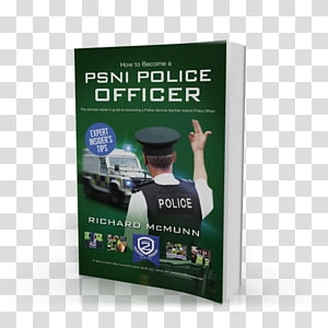 How to Become a Police Officer Police Service of Northern Ireland How to Become a PSNI Police Officer, Police PNG clipart