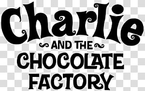 Charlie and the Chocolate Factory Charlie Bucket Willy Wonka Violet Beauregarde Children\'s literature, hollywood sign PNG