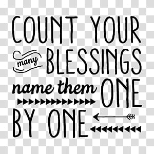 Count Your Blessings God Quotation Gratitude, thank you PNG clipart