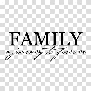 family a journey to forever quotes, Wall decal Family Quotation Saying Haslet, Family PNG clipart