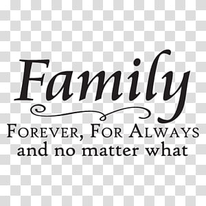 family text, Wall decal Family Saying Quotation, Family PNG clipart